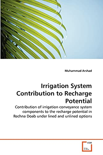 Irrigation System Contribution to Recharge Potential: Contribution of irrigation conveyance system ...