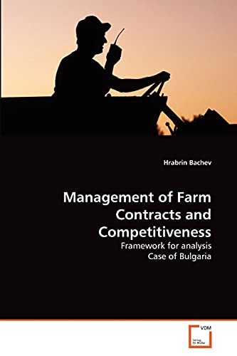 Management of Farm Contracts and Competitiveness: Hrabrin Bachev