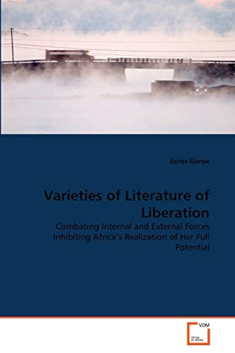 Varieties of Literature of Liberation: Jairos Gonye