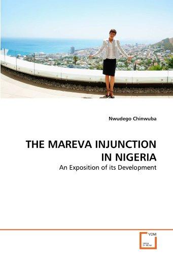 THE MAREVA INJUNCTION IN NIGERIA: Chinwuba, Nwudego