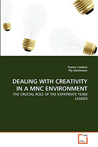 Dealing with Creativity in a Mnc Environment: Franca Cantoni
