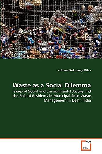 Waste as a Social Dilemma: Adriana Holmberg Milea