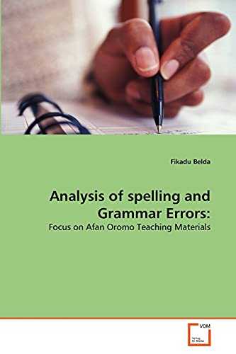 9783639304206: Analysis of spelling and Grammar Errors:: Focus on Afan Oromo Teaching Materials