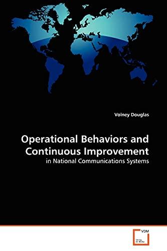 Operational Behaviors and Continuous Improvement: Volney Douglas