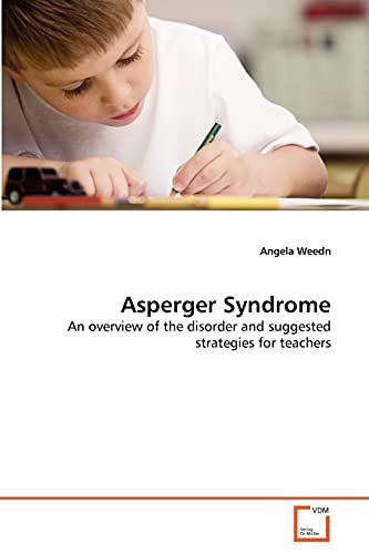 9783639305593: Asperger Syndrome: An overview of the disorder and suggested strategies for teachers