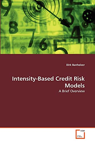 9783639305685: Intensity-Based Credit Risk Models: A Brief Overview
