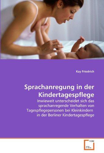 Sprachanregung in der Kindertagespflege: Kay Friedrich