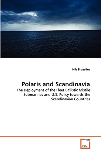 Polaris and Scandinavia: Nils Bruzelius