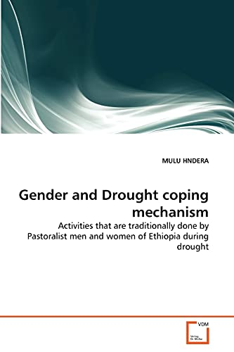 Gender and Drought Coping Mechanism: MULU HNDERA