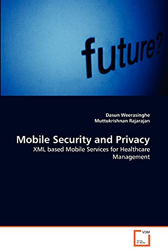 Mobile Security and Privacy 9783639308143 This book investigates the security and privacy issues in mobile healthcare management and develops solutions based on Mobile Web services and XML security technologies. Web services can be extended to develop services for the applications in mobile hand-held devices that are connected to a mobile network. Transferring healthcare services to electronic and mobile environment is one of the emerging research areas in healthcare as solutions to the present overstretched and under budgeted healthcare services. This approach will transfer patient medical records and services on wired and over the air techniques between patients and healthcare services. So patients and healthcare service providers have remote access to medical records and medical services over the Internet or mobile network. Mobile healthcare environment transfer patient life sensitive medical records between different actors in the environment. There are a number of possible external security attacks on the system during the data storage and transmission. Therefore, protecting the mobile healthcare Web services environment from security and privacy attacks is one of the emerging research areas.