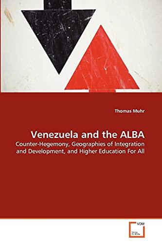 Venezuela and the Alba: Thomas Muhr