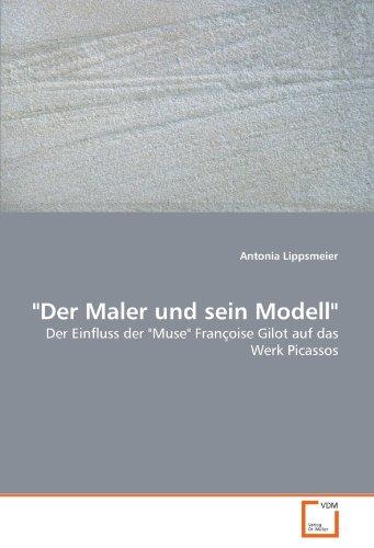 Der Maler und sein Modell: Antonia Lippsmeier