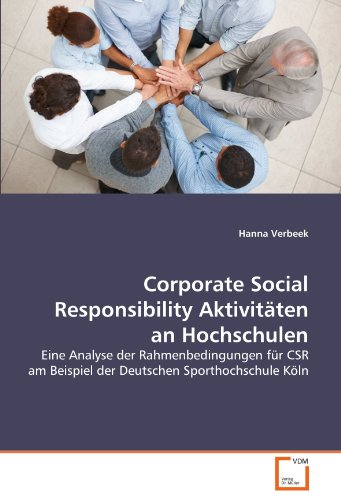 9783639309225: Corporate Social Responsibility Aktivitäten an Hochschulen: Eine Analyse der Rahmenbedingungen für CSR am Beispiel der Deutschen Sporthochschule Köln (German Edition)