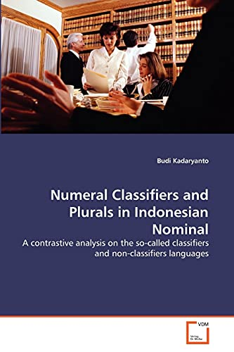 Numeral Classifiers and Plurals in Indonesian Nominal: Budi Kadaryanto