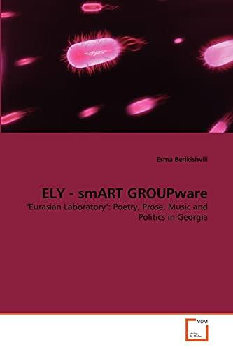 Ely - Smart Groupware (Paperback): Esma Berikishvili