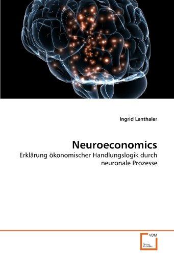 Neuroeconomics: Ingrid Lanthaler