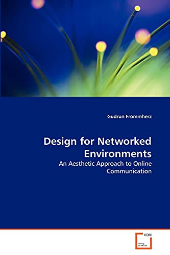 Design for Networked Environments: Gudrun Frommherz
