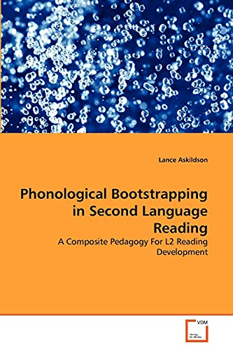 Phonological Bootstrapping in Second Language Reading: Lance Askildson