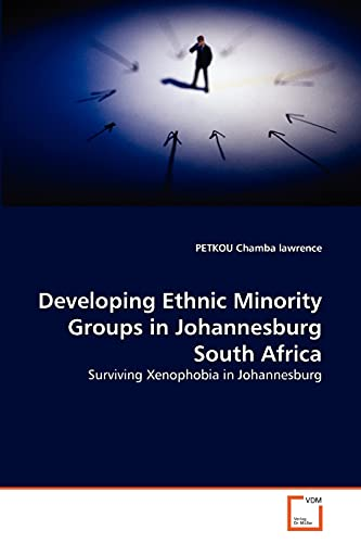 Developing Ethnic Minority Groups in Johannesburg South Africa: PETKOU Chamba lawrence