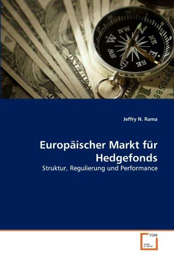 9783639315950: Europ�ischer Markt f�r Hedgefonds: Struktur, Regulierung und Performance