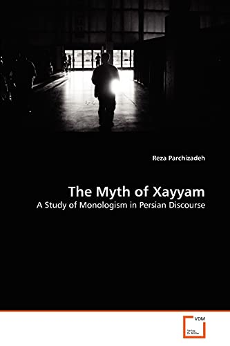 The Myth of Xayyam: Reza Parchizadeh