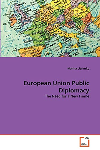European Union Public Diplomacy (Paperback): Marina Litvinsky