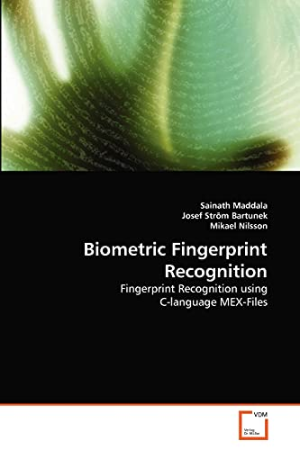 Biometric Fingerprint Recognition: Maddala, Sainath