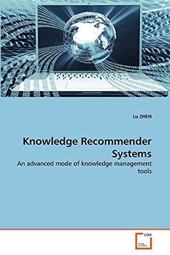 Knowledge Recommender Systems: Lu ZHEN