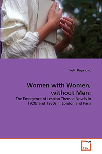 Women with Women, Without Men: Velid Beganovic