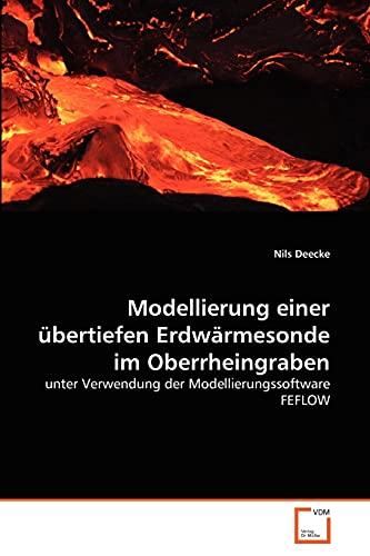 Modellierung einer übertiefen Erdwärmesonde im Oberrheingraben: unter: Nils Deecke