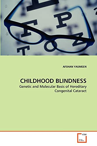 Childhood Blindness: AFSHAN YASMEEN