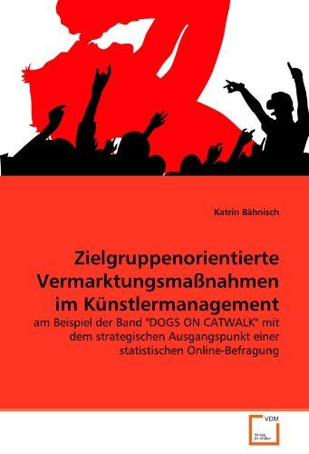 9783639321388: Zielgruppenorientierte Vermarktungsmaßnahmen im Künstlermanagement: am Beispiel der Band