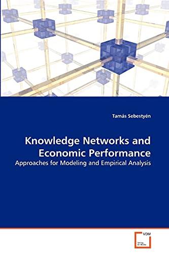Knowledge Networks and Economic Performance: Tamás Sebestyà n
