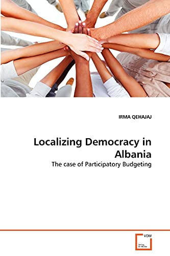 Localizing Democracy in Albania: IRMA QEHAJAJ