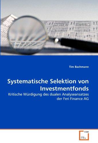 Systematische Selektion von Investmentfonds: Tim Bachmann