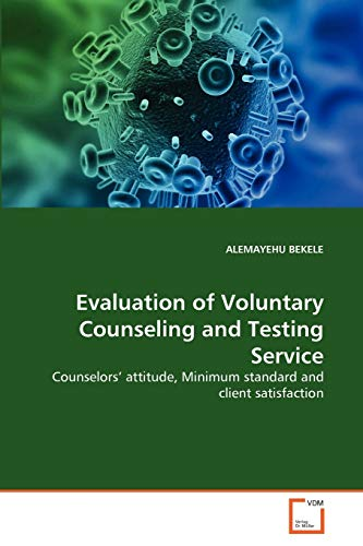 Evaluation of Voluntary Counseling and Testing Service: ALEMAYEHU BEKELE