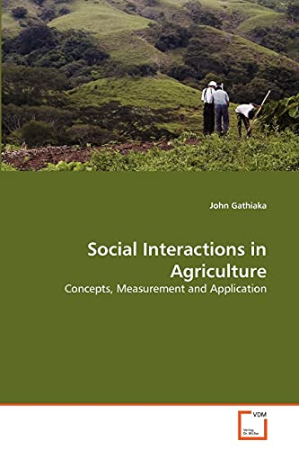 9783639323320: Social Interactions in Agriculture: Concepts, Measurement and Application