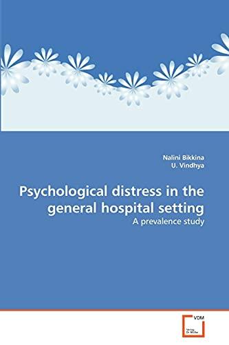 Psychological distress in the general hospital setting: Bikkina, Nalini