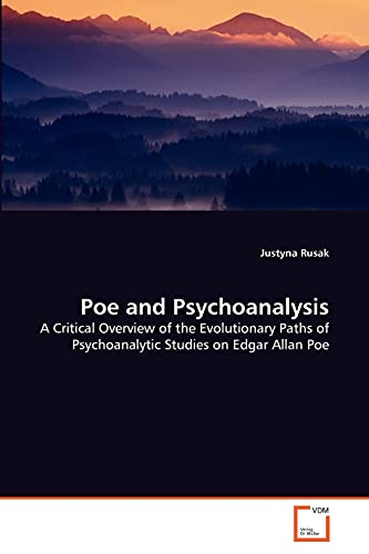 Poe and Psychoanalysis: Justyna Rusak (author)
