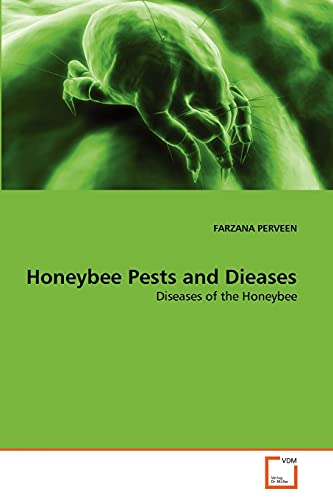 Honeybee Pests and Dieases: Diseases of the: FARZANA PERVEEN