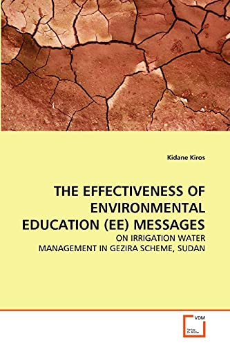 The Effectiveness of Environmental Education (Ee) Messages: Kidane Kiros