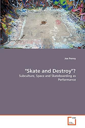 Skate and Destroy?: Joe Penny