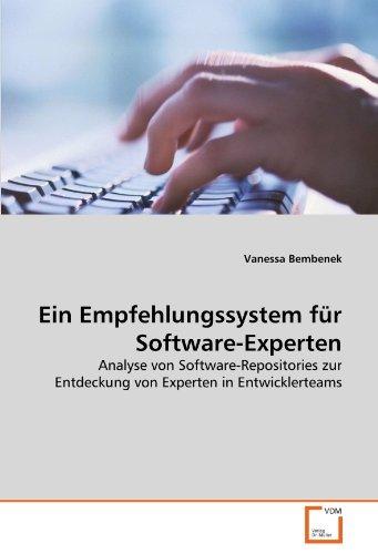 9783639327427: Ein Empfehlungssystem f�r Software-Experten: Analyse von Software-Repositories zur Entdeckung von Experten in Entwicklerteams