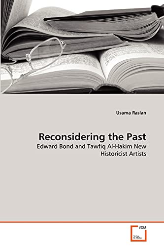 9783639327601: Reconsidering the Past