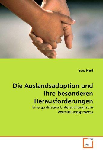 9783639327632: Die Auslandsadoption und ihre besonderen Herausforderungen: Eine qualitative Untersuchung zum Vermittlungsprozess
