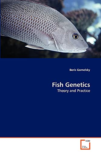 9783639328059: Fish Genetics: Theory and Practice