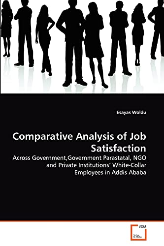 Comparative Analysis of Job Satisfaction: Across Government,Government