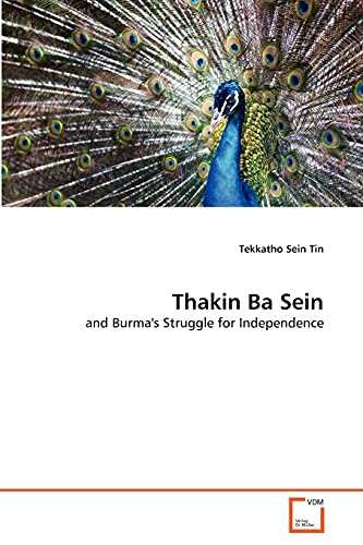 9783639331660: Thakin Ba Sein: and Burma's Struggle for Independence