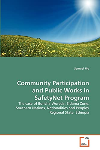 Community Participation and Public Works in Safetynet Program (Paperback): Samuel Jilo