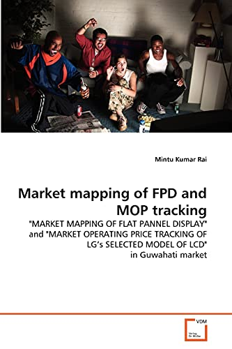 9783639334142: Market mapping of FPD and MOP tracking: